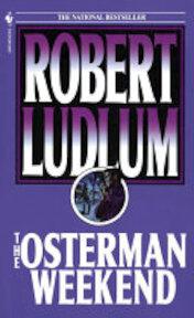 The Osterman Weekend - Robert Ludlum (ISBN 9780553264302)