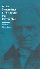 Bespiegelingen over levenswijsheid - Arthur Schopenhauer (ISBN 9789028415942)