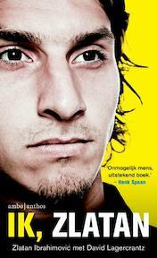Ik Zlatan - Zlatan Ibrahimovic (ISBN 9789026327605)