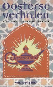 Oosterse verhalen en hun geheime betekenis - W. van Beek, Sylvia Pons (ISBN 9789053400739)