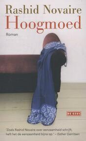 Hoogmoed - Rashid Novaire (ISBN 9789044510980)