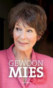 Gewoon Mies - Mies Bouwman (ISBN 9789025767280)