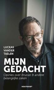 Mijn gedacht - Luckas Vander Taelen (ISBN 9789089245786)