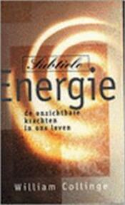 Subtiele energie - William Collinge, Rozemarijn van Leeuwen (ISBN 9789032506827)