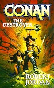 Conan the Destroyer - Robert Jordan (ISBN 9780765350688)