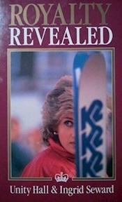 Royalty Revealed - Unity Hall, Ingrid Seward (ISBN 9780283999192)