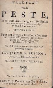 Traktaat van de peste / Pest-boeck ofte remedien teghen de pestilentiale cortse, ende om de contagieuse sieckte te ghenesen - Isbrand van Diemerbroek, Wouter vanden Perre