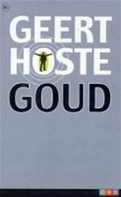 Goud - Geert Hoste (ISBN 9789044300420)