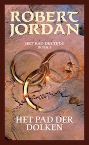 Het Rad des tijds / 8 Het pad der dolken - Robert Jordan (ISBN 9789024555482)