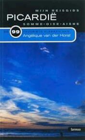 Mijn reisgids : Picardie - Angélique van Der Horst (ISBN 9789020969184)