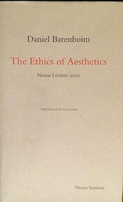 The ethics of aesthetics - D. Barenboim (ISBN 9789080485792)