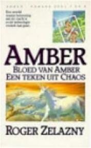 Amber Bloed van Amber / Een teken van chaos - Roger Zelazny (ISBN 9789027426833)