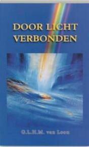 Door licht verbonden - L. van Loon (ISBN 9789060384947)