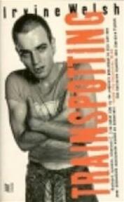 Trainspotting - Irvine Welsh (ISBN 9789029556750)