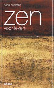 Zen voor leken - H. Coelman (ISBN 9789056701512)