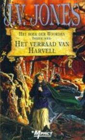 Het verraad van Harvell - Julie Victoria Jones, Annemarie Lodewijk (ISBN 9789029067973)