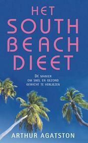 Het South Beach Dieet - Arthur Agatston (ISBN 9789026965654)
