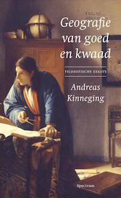 Geografie van goed en kwaad - Andreas Kinneging (ISBN 9789027428257)