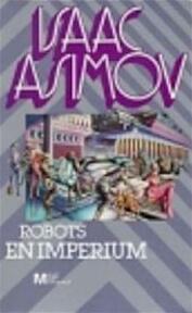 Robots en imperium - Isaac Asimov, Thomas Wintner (ISBN 9789029018203)