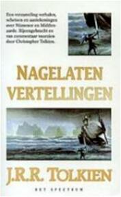 Nagelaten vertellingen - John Ronald Reuel Tolkien, Max Schuchart (ISBN 9789027466129)