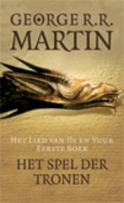 Game of Thrones 1- Het lied van ijs en vuur 1 Het spel der tronen - George Martin (ISBN 9789024556434)
