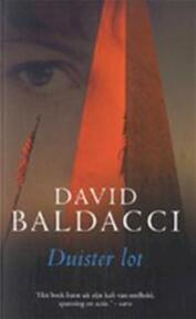 Duister lot - David Baldacci (ISBN 9789022994979)