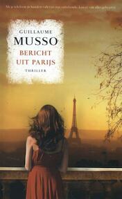 Bericht uit Parijs - Guillaume Musso (ISBN 9789400505919)