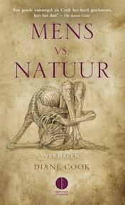 Mens vs. natuur - Diane Cook (ISBN 9789048821983)