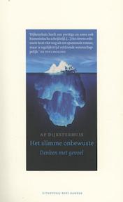 Het slimme onbewuste - Ap Dijksterhuis (ISBN 9789035139435)