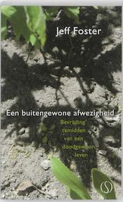 Een buitengewone afwezigheid - Jeff Foster (ISBN 9789077228913)