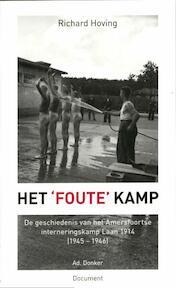 Het 'foute' kamp - Richard Hoving (ISBN 9789061006503)