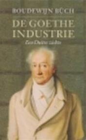 De Goethe industrie - B. Büch (ISBN 9789029503532)