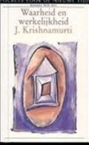 Waarheid en werkelijkheid - Krishnamurti (ISBN 9789021518886)