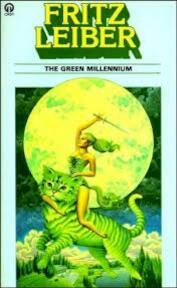 The Green Millennium - Fritz Leiber (ISBN 0860079155)