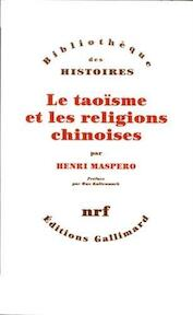 Le Taoïsme et les religions chinoises - Henri Maspero (ISBN 9782070279074)