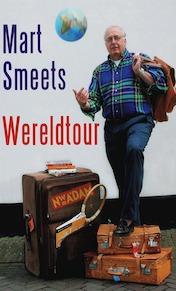 Wereldtour - Mart Smeets (ISBN 9789046801734)