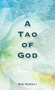 A Tao of God - Ron McCray (ISBN 9781412003872)