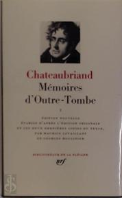 Mémoires d'Outre-Tombe I - Chateaubriand
