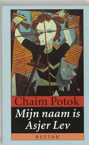 Mijn naam is Asjer Lev - Chaim Potok (ISBN 9789062911745)