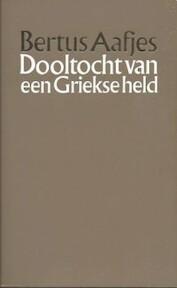 Dooltocht van een griekse held - Aafjes (ISBN 9789029004442)