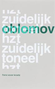 Oblomov - F.X. Kroetz (ISBN 9789064037238)