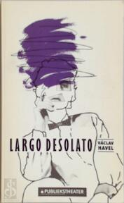 Largo desolato - Vaclav Havel (ISBN 9789064031557)