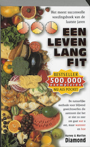 Een leven lang fit - Harvey Diamond, Marilyn Diamond (ISBN 9789032504915)