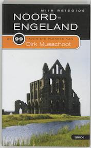 Noord-Engeland - Dirk Musschoot (ISBN 9789020963977)
