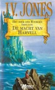 De macht van Harvell - Julie Victoria Jones, Annemarie Lodewijk (ISBN 9789029067980)