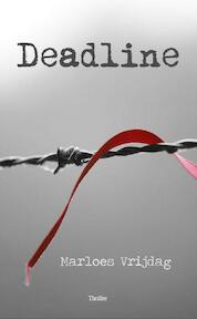 Deadline - Marloes Vrijdag (ISBN 9789490535810)