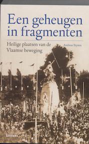 Een geheugen in fragmenten - Andreas Stynen (ISBN 9789020962987)