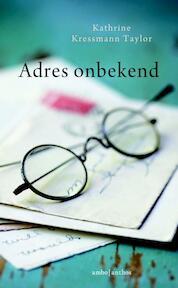 Adres onbekend - Kathrine Kressmann Taylor (ISBN 9789026332197)