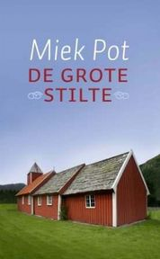 De grote stilte - Miek Pot (ISBN 9789079001224)
