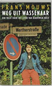 Weg uit Wassenaar - Frans Mouws (ISBN 9789059114173)